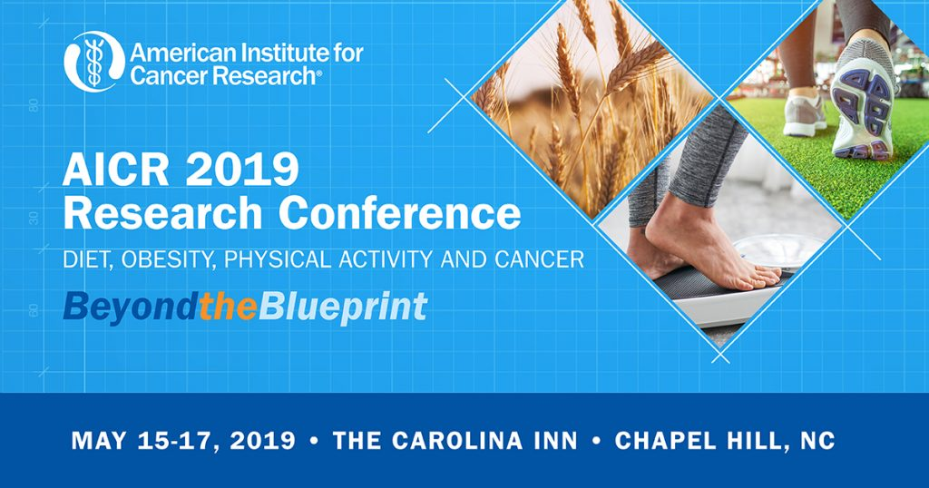 Why You Should Attend AICR's 2019 Research Conference – AICR