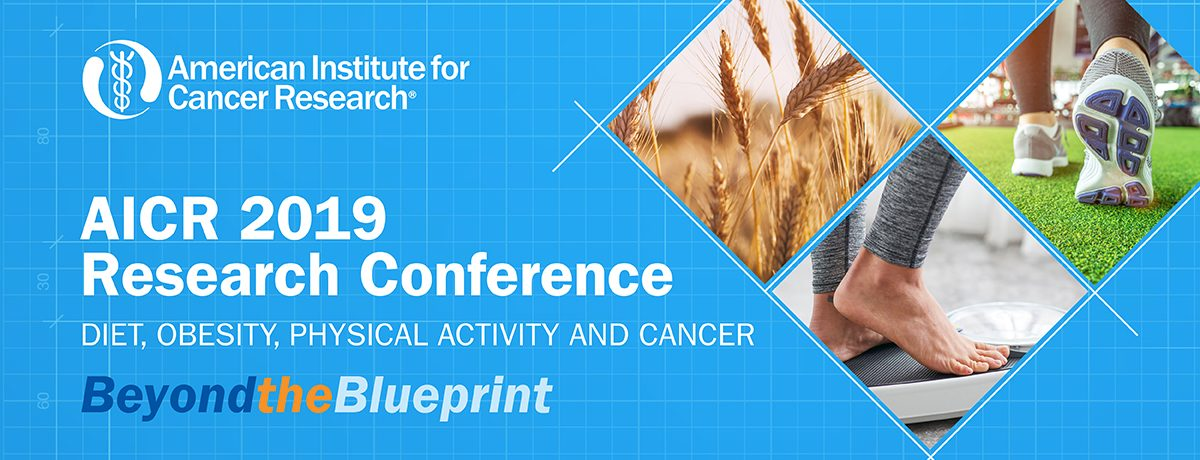 Why You Should Attend AICR's 2019 Research Conference